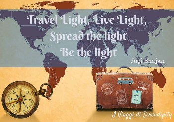 Travel LightLive Light, Spread the lightbe the light I Viaggi di Serendipity Zaino in spalla