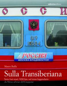 Sulla Transiberiana di Mauro Buffa