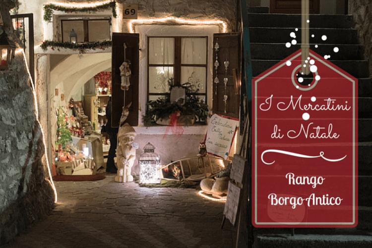 Mercatini di Natale Rango, Borgo Antico