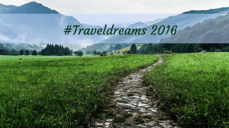 Traveldreams 2016 – i nostri sogni di viaggio