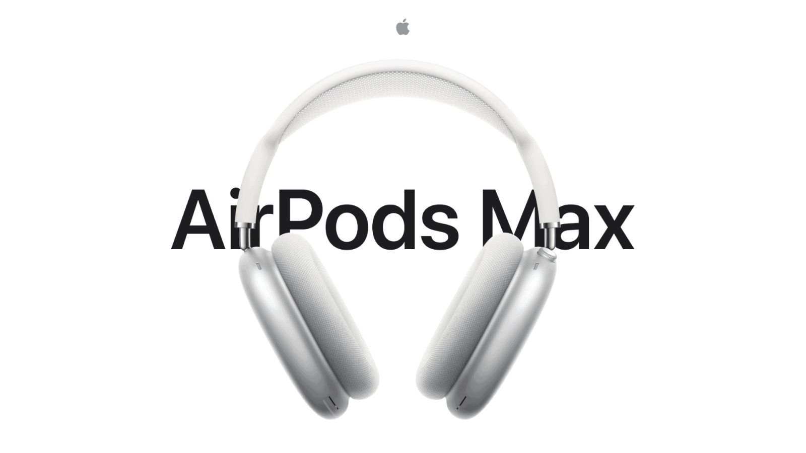 Apple Announced AirPods Max Featuring High-Fidelity Audio, Adaptive EQ, ANC, And Spatial Audio