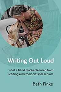 cover of book, Writing Out Loud, showing author and her seeing eye dog