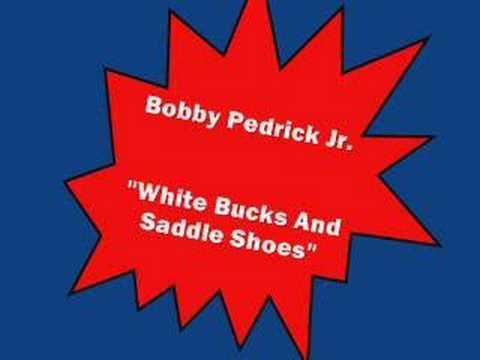 Bobby Pedrick Jr White Bucks And Saddle Shoes