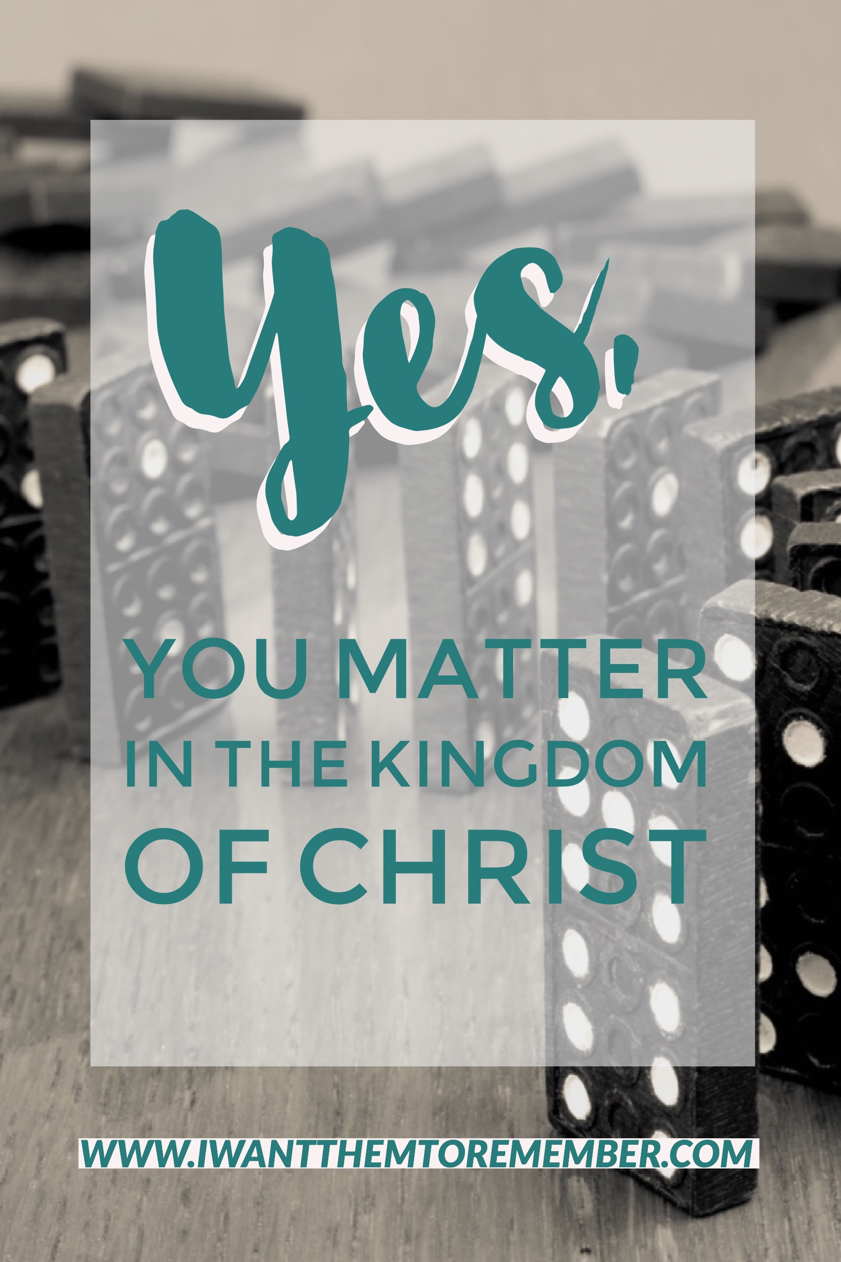 As Christians, our lives can be a part of a powerful, centuries long, intricately planned, domino effect. You matter.