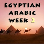 Egyptian Arabic – Week 2 Summary