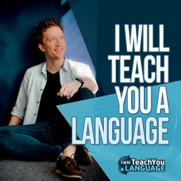 i will teach you a language podcast