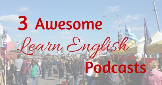3 podcasts for conversation in english