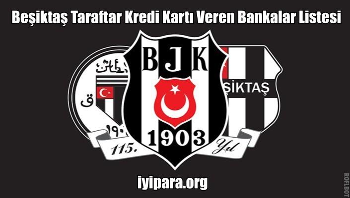 Beşiktaş Taraftar Kredi Kartı Veren Bankalar Listesi