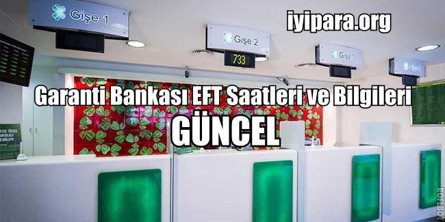 Garanti Bankası EFT Saatleri ve Bilgileri