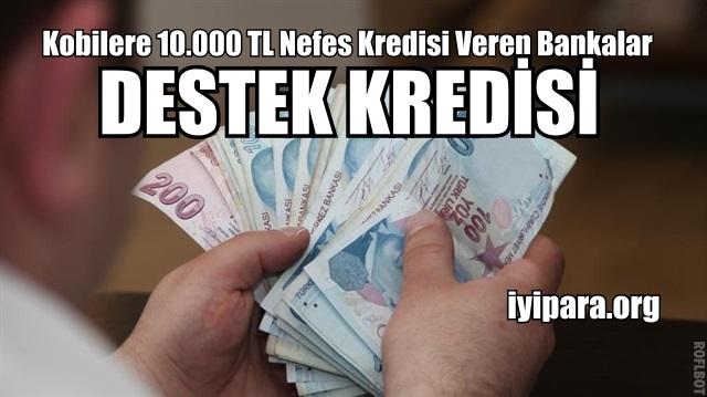 Kobilere 10.000 TL Nefes Kredisi Veren Bankalar (Destek Kredisi)