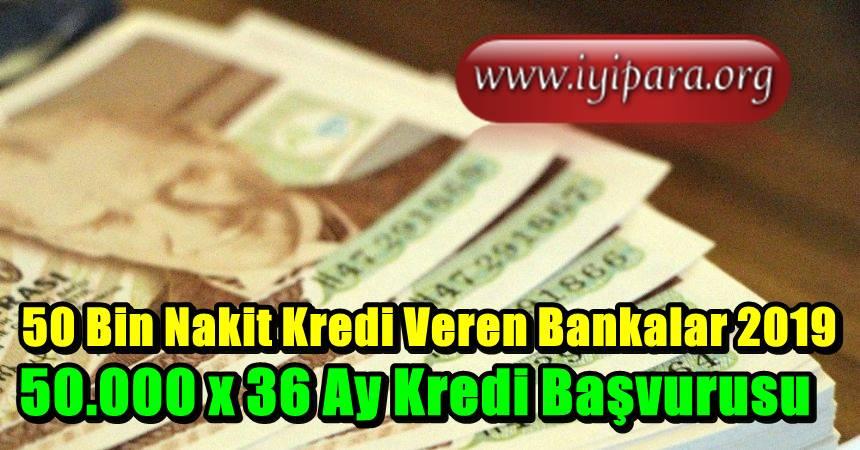 50 Bin Nakit Kredi Veren Bankalar 2019