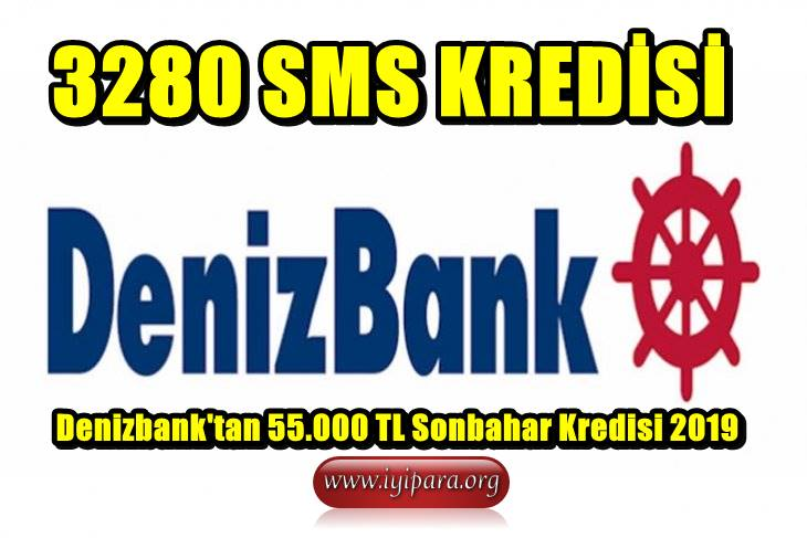 Denizbank'tan 55.000 TL Sonbahar Kredisi 2019