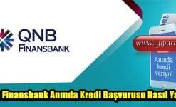 QNB Finansbank Anında Kredi Başvurusu Nasıl Yapılır?