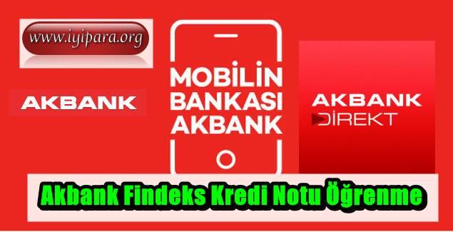 Akbank Findeks Kredi Notu Öğrenme