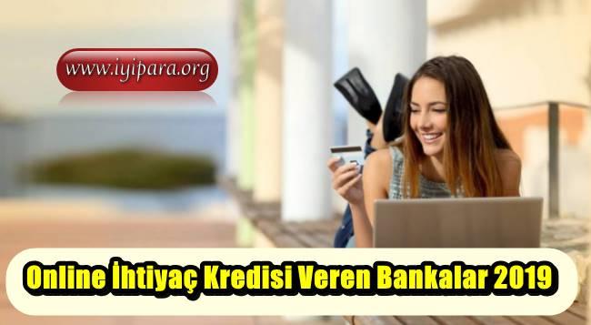 Online İhtiyaç Kredisi Veren Bankalar 2019