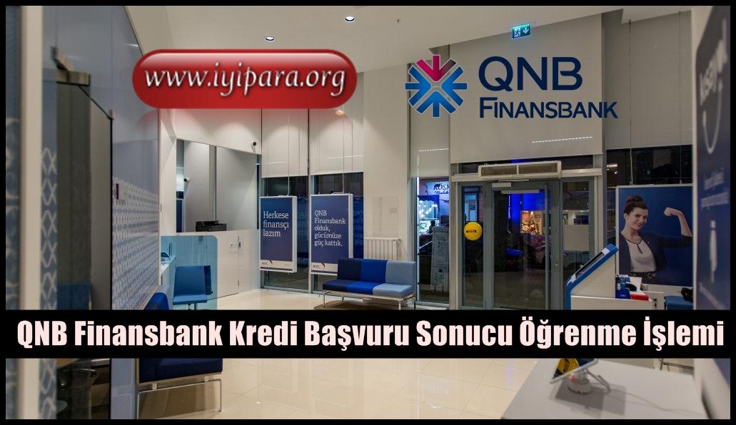QNB Finansbank Kredi Başvuru Sonucu Öğrenme İşlemi