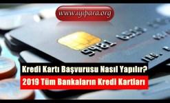 Kredi Kartı Başvurusu Nasıl Yapılır? (2019 Bankalar)