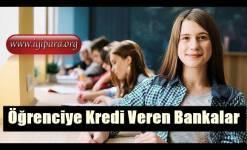 Öğrenciye Kredi Veren Bankalar 2019