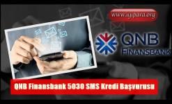 QNB Finansbank 5030 SMS Kredi Başvurusu