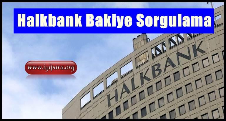 Halkbank Bakiye Sorgulama (SMS ve İnternetten Hızlı)