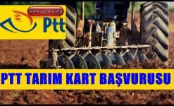 PTT Tarım Kart Başvurusu 2019 (Çiftçilere Özel)