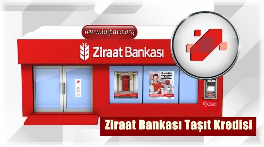 Ziraat Bankası Taşıt Kredisi 2019 (Sıfır Km, İkinci El Araba)