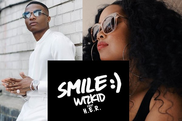 "Wizkid Drops Much Anticipated Single ""Smile"" ft H.E.R- VIDEO"