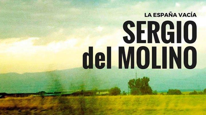 La España vacía, a propósito de un libro de Sergio del Molino