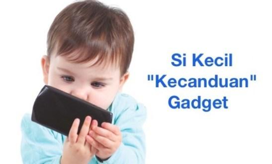 Berikut Cara Mengatasi Anak Yang Kecanduan Gadget Akut