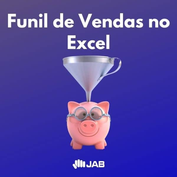 Funil de vendas no Excel 2021