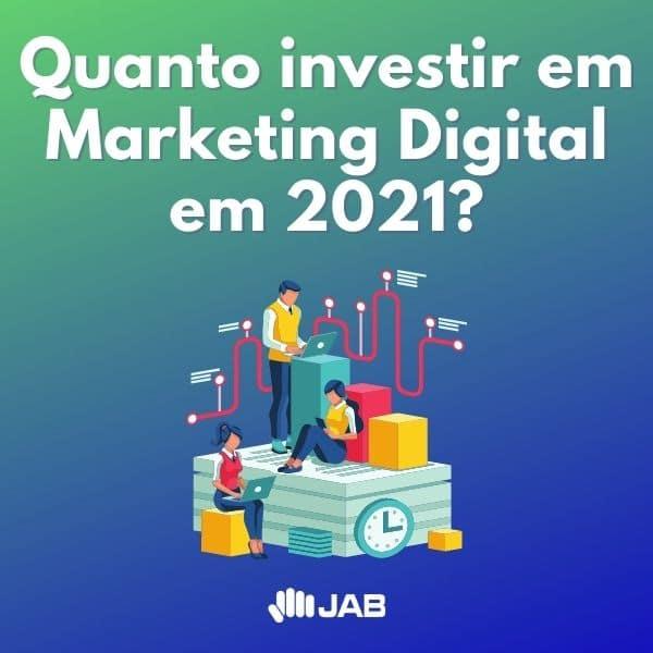 Quanto investir em Marketing Digital?