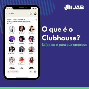 O que é o Clubhouse e como sua empresa pode usar