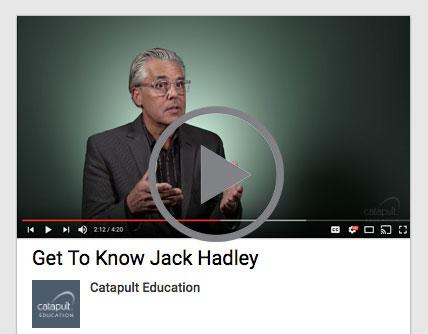Jack Hadley Catapult Education