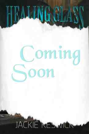 Coming Soon: Healing Glass, a Three Guilds fantasy novel by Jackie Keswick