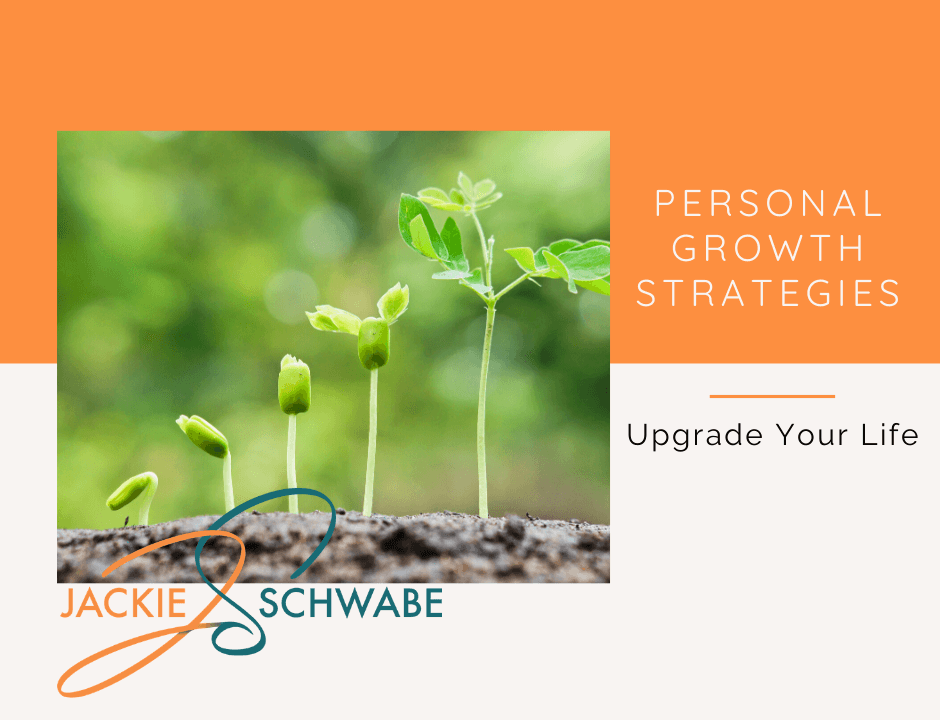 Personal Growth Strategies to Upgrade Your Life