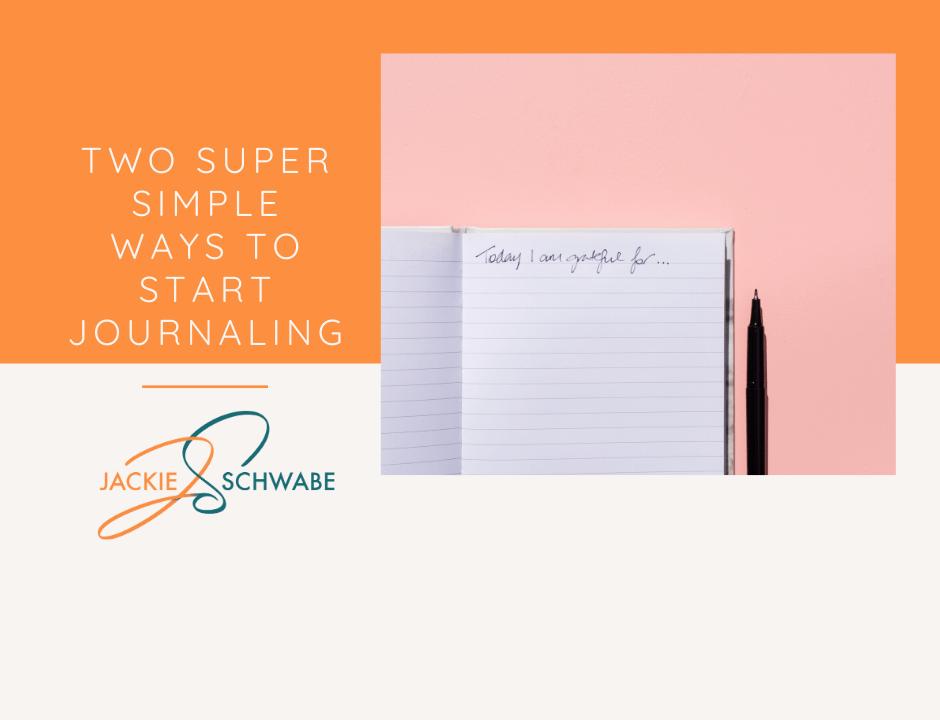 30Days Start Journaling Day 2 - Super Simple Ways