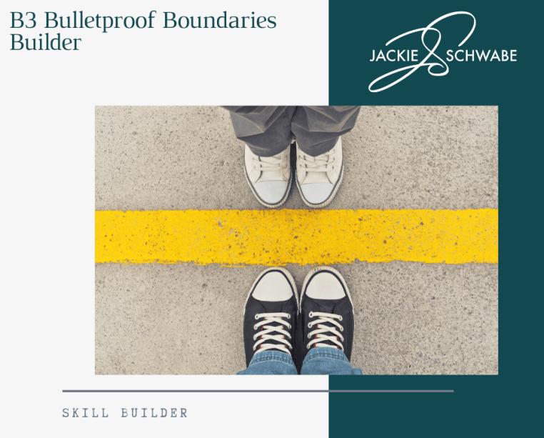 B3 Bulletproof Boundaries Builder