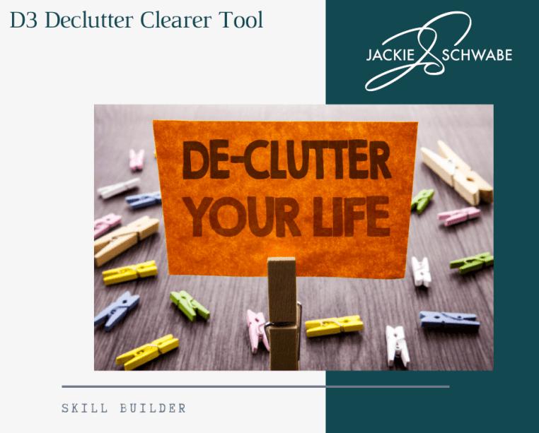 Declutter Tool