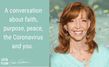 A Conversation About Faith Purpose Peace the Coronavirus and You