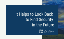 It Helps to Look Back to Find Security in the Future
