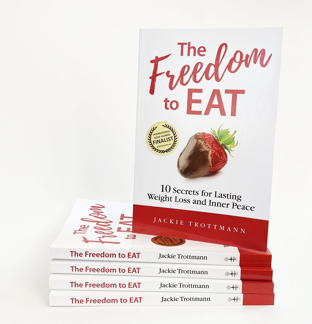 The Freedom to Eat - 10 Secrets for Lasting Weight Loss and Inner Peace Book