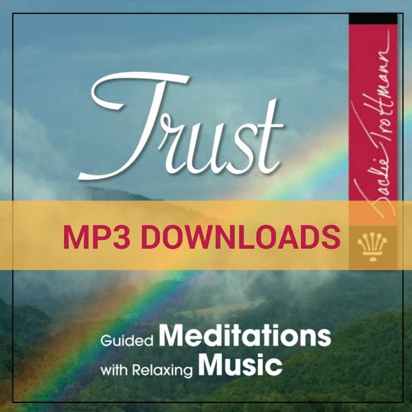 Trust Meditation MP3 Downloads