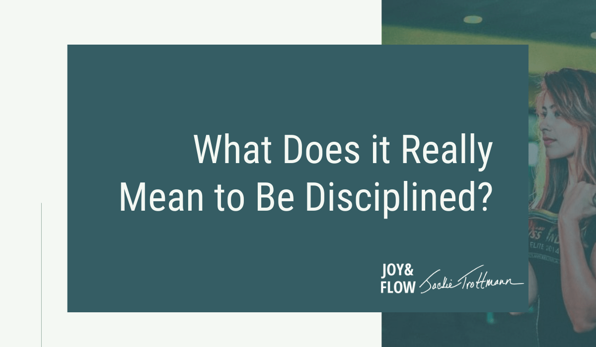 What it Means to Be Disciplined