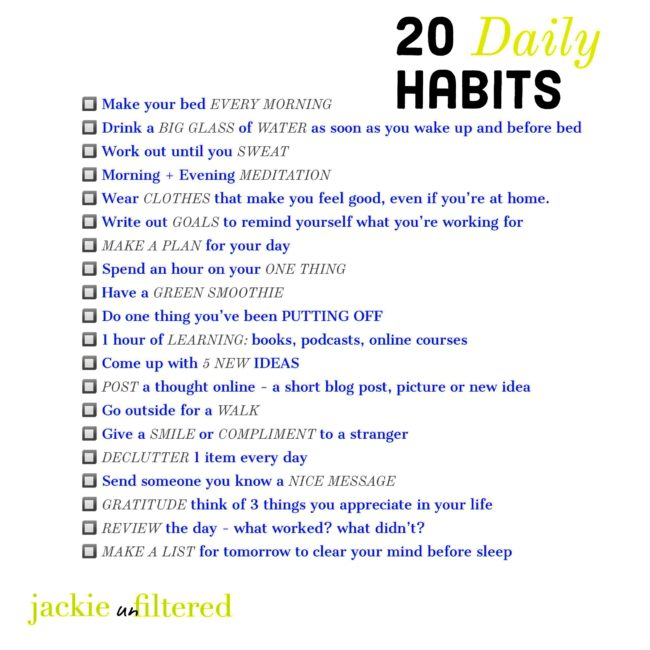 Https Www Jackieunfiltered Com 20 Daily Habits