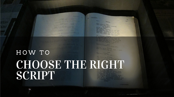How to Choose the Right Script