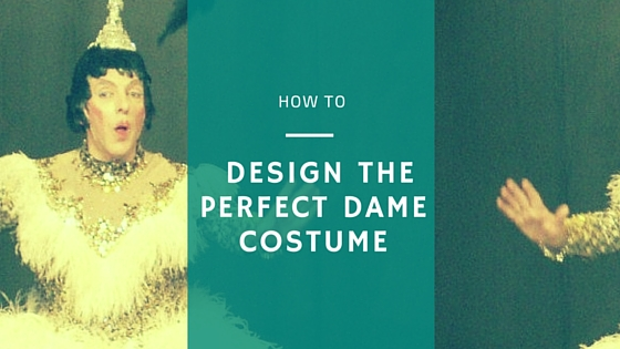 How to design the perfect dame costume