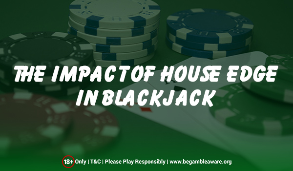 House Edge in Blackjack