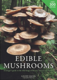 Edible Mushrooms by Geoff Dann