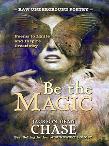Be the Magic by Jackson Dean Chase