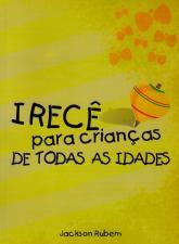 Capa do livro Irecê Para Crianças de Todas as Idades, do escritor Jackson Rubem